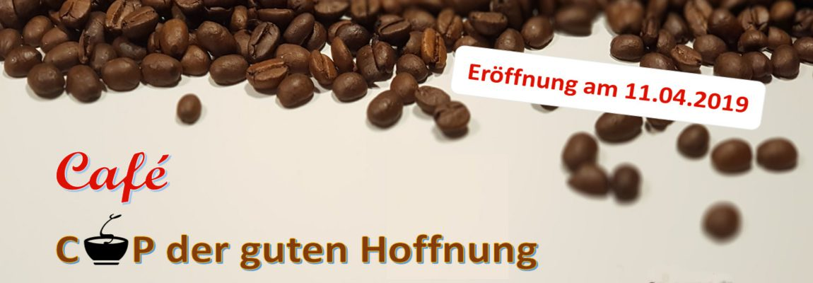 """Café """"Cup der guten Hoffnung"""""""